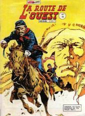 La route de l'Ouest -36- Hommes de guerre