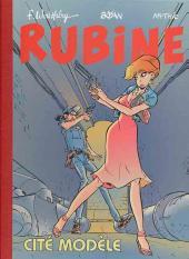 Rubine -9TL- Cité modèle