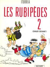 Les rubipèdes -2- Chaud devant !