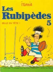 Les rubipèdes -5- Bille en tête !