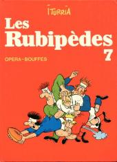 Les rubipèdes -7- Opéra-bouffes