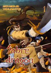 Sabre et dragon -1- Tome 1