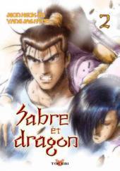 Sabre et dragon -2- Tome 2