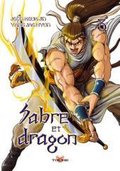Sabre et dragon -3- Tome 3