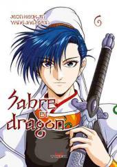 Sabre et dragon -6- Tome 6