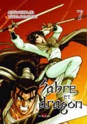 Sabre et dragon -7- Tome 7