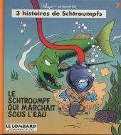 Schtroumpfs (3 histoires de) -7- Le schtroumpf qui marchait sous l'eau