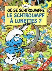 Les schtroumpfs (Jeux) -2LJ2- Où se schtroumpfe le schtroumpf à lunettes ?