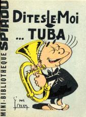 Schwartzbrot -1MR1264- Dites-le moi... Tuba