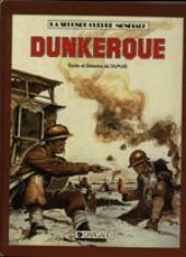 La seconde Guerre Mondiale - Dunkerque