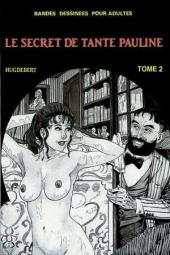 Le secret de Tante Pauline -2- Tome 2