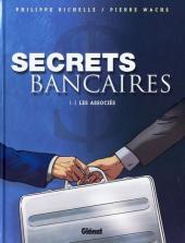 Secrets bancaires -1- Les associés