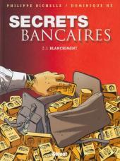 Secrets bancaires -3- Blanchiment
