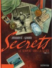 Secrets - Le serpent sous la glace -1a- Tome 1