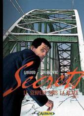 Secrets - Le serpent sous la glace -1TL- Tome 1