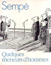 (AUT) Sempé -HS04- Quelques meneurs d'hommes