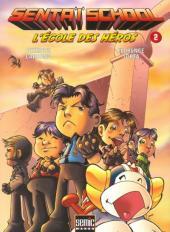 Sentaï School - L'École des héros -2- Tome 2