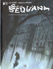 Sequana -1- Le guetteur mélancolique