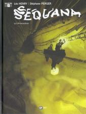 Sequana -2- Le pyrogène