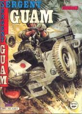 Sergent Guam -152- Volontaires pour l'enfer