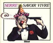 (AUT) Serre, Claude -5- Savoir vivre