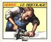 (AUT) Serre, Claude -7- Le bricolage