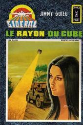 Sidéral (3e série - Arédit - Comics Pocket) -4- Le rayon du cube
