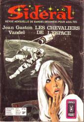 Sidéral (2e série) -26- Les chevaliers de l'espace