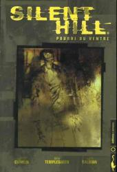 Silent Hill -0- Pourri du ventre