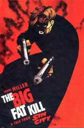 Sin City: The Big Fat Kill -INT- The Big Fat Kill