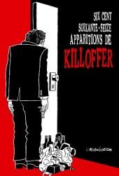 Six cent soixante-seize apparitions de Killoffer