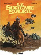 Le sixième soleil -2- Viva Pancho Villa !
