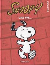 Peanuts -6- (Snoopy - Dargaud) -37- Une vie...