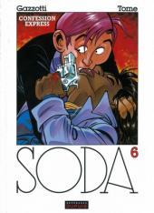Soda -6Gra- Confession express