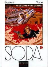 Soda -9TL- Et délivre-nous du mal