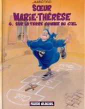 Sœur Marie-Thérèse -4a04- Sur la Terre comme au Ciel