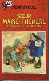 Sœur Marie-Thérèse -3Poch- Dieu vous le rendra