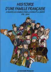 Le souvenir français -1- Histoire d'une famille française à travers les combats pour la patrie et la liberté, 1792 - 2000
