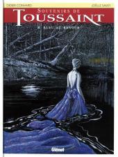 Souvenirs de Toussaint -8- Bleu au revoir