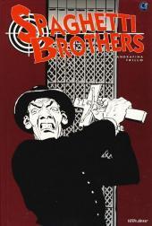 Spaghetti Brothers - Tome 2