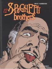 Spaghetti Brothers (Version en couleur) -12- Tome 12