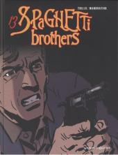 Spaghetti Brothers (Version en couleur) -13- Tome 13