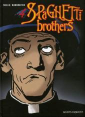 Spaghetti Brothers (réédition en 16 tomes) -4- Tome 4