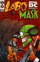 Spécial DC -1- Lobo / The Mask