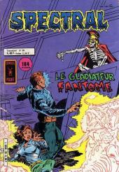Spectral (2e série) -20- Le gladiateur fantôme
