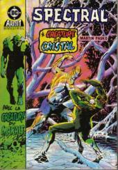 Spectral (3e série) -3- La créature de cristal