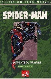 Spider-Man (100% Marvel) -1- L'étreinte du vampire