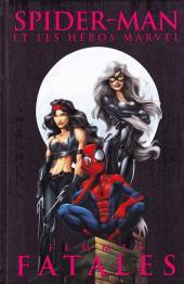 Spider-Man (et les héros Marvel) -4- Femmes fatales