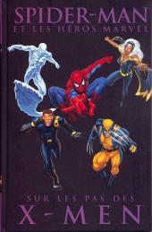 Spider-Man (et les héros Marvel) -6- Sur les pas des X-Men