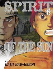 Spirit of the Sun -8- L'alliance du bras de mer